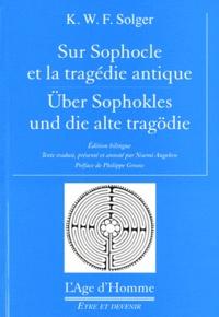 Noemi Angehrn - Sur Sophocle et la tragédie antique - Edition bilingue Français-Allemand.