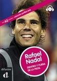 Noemi Monge - Rafael Nadal - Dentro y fuera de la pista.
