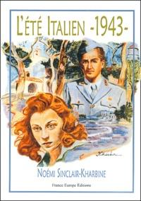 Noèmi Sinclair-Kharbine - L'été Italien - 1943 -.