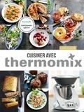 Noëmie André et Elise Delprat-Alvarès - Cuisiner avec Thermomix.