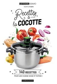 Noëmie André - Recettes à la cocotte.