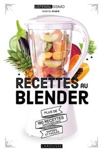 Noëmie André - Recettes au blender.
