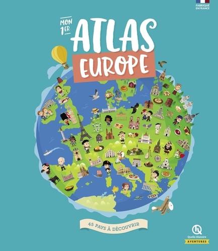 Mon 1er atlas Europe. 45 pays à découvrir