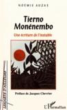Noémie Auzas - Tierno Monénembo - Une écriture de l'instable.
