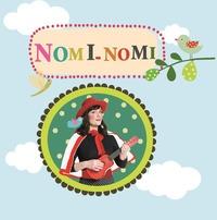 Noémie Brosset et Elene Usdin - Chante avec Nomi-Nomi. 1 CD audio