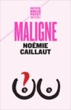 Noémie Caillault et Morgan Perez - Maligne.