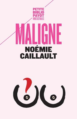 Couverture du livre Maligne de Noémie Caillault. Un dessin de seins.