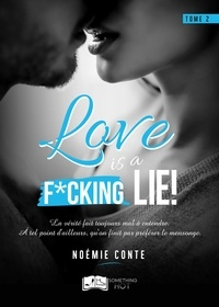 Noémie Conte - Love is a F*CKING LIE !.