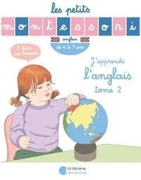 Noémie d' Esclaibes et Sylvie d' Esclaibes - J'apprends l'anglais - Tome 2, de 4 à 7 ans.