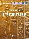 Noémie d' Esclaibes et Sylvie d' Esclaibes - L'histoire de l'écriture.