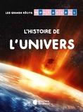 Noémie d' Esclaibes et Sibylle Ristroph - L'histoire de l'univers.