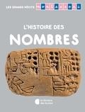 Noémie d' Esclaibes et Sylvie d' Esclaibes - L'histoire des nombres.