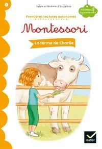 Noemie d' Esclaibes et Sylvie d' Esclaibes - La ferme de Charlie - Premières lectures autonomes Montessori.