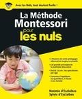 Noémie d' Esclaibes et Sylvie d' Esclaibes - La méthode Montessori pour les nuls.