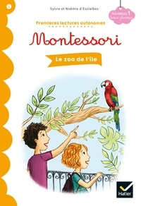 Noemie d' Esclaibes et Sylvie d' Esclaibes - Le zoo de l'île - Premières lectures autonomes Montessori.