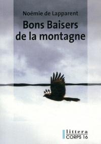 Noémie de Lapparent - Bons baisers de la montagne.