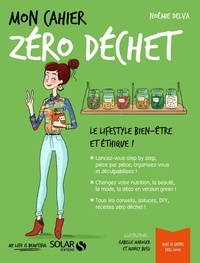 Noémie Delva - Mon cahier zéro déchet.