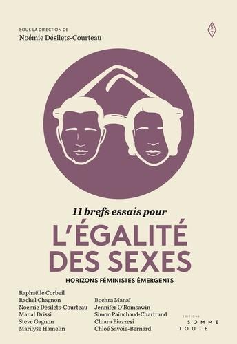 11 brefs essais pour l'égalité des sexes. Horizons féministes émergents