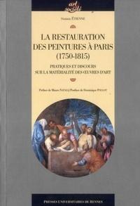 Noémie Etienne - LarestaurationdespeinturesàParis (1750-1815) - Pratiquesetdiscourssurlamatérialitédesœuvresd'art.