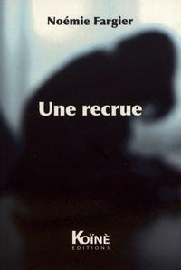 Noémie Fargier - Une recrue.
