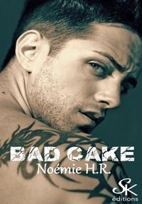 Noémie H.R. - Bad Cake.
