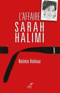 Noémie Halioua et Noémie Halioua - L'affaire Sarah Halimi.