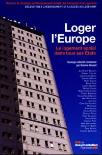 Noémie Houard - Loger l'Europe - Le logement social dans tous ses Etats.