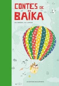Noémie Monier et Claire Lecoeuvre - Contes de Baïka - Du Brésil au Japon.