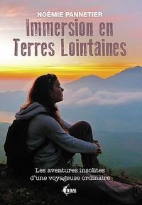 Noémie Pannetier - Immersion en terres lointaines.