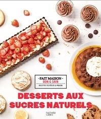Noémie Strouk - Desserts aux sucres naturels.