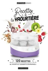 Noémie Strouk et Géraldine Olivo - Recettes à la yaourtière.