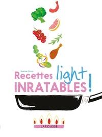 Noémie Strouk - Recettes light inratables !.