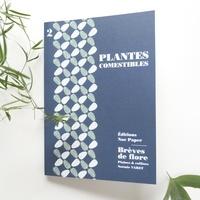 Noémie Varet - Plantes comestibles.