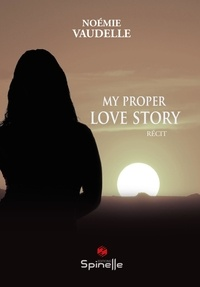 Noémie Vaudelle - My proper love story.
