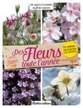 Noémie Vialard - Des fleurs toute l'année - 60 espèces et variétés au fil des saisons.