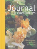 Noémie Vialard et Alain Pédardelle - Journal de cueillettes - Quatre saisons de ceuillettes gourmandes.