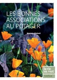 Noémie Vialard - Les bonnes associations au potager.