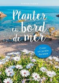 Noémie Vialard - Planter en bord de mer.