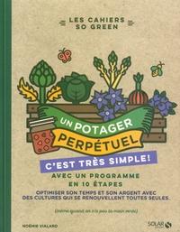 Noémie Vialard - Un potager perpétuel c'est très simple !.