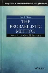Noga Alon et Joel H. Spencer - The Probabilistic Method.