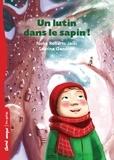 Noha Roberts Jaibi et Sabrina Gendron - Un lutin dans le sapin!.