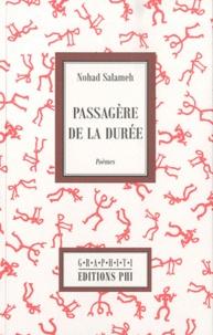 Nohad Salameh - Passagère de la durée.