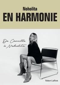 Noholita - En harmonie - De Camille à Noholita.
