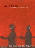Noir Désir - Noir Désir - Des visages des figures, 2 volumes.