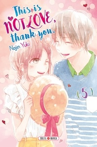 Nojin Yuki - This is not Love, Thank you T05.