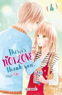 Ebook au format pdf à télécharger gratuitement This is not love, thank you Tome 4