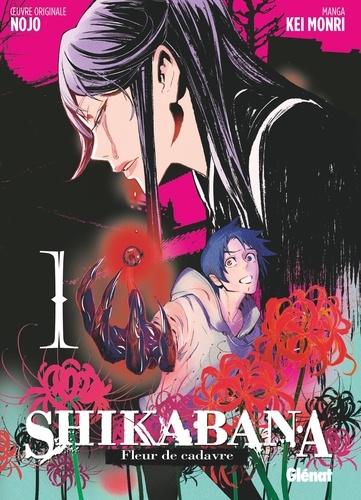 Shikabana - Fleur de cadavre - Tome 01
