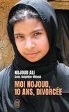 Nojoud Ali et Delphine Minoui - Moi Nojoud, 10 ans, divorcée.