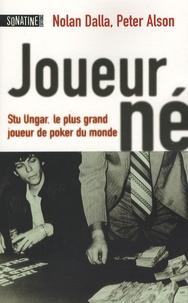 Nolan Dalla et Peter Alson - Joueur-né.