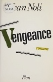Noli - Vengeance.